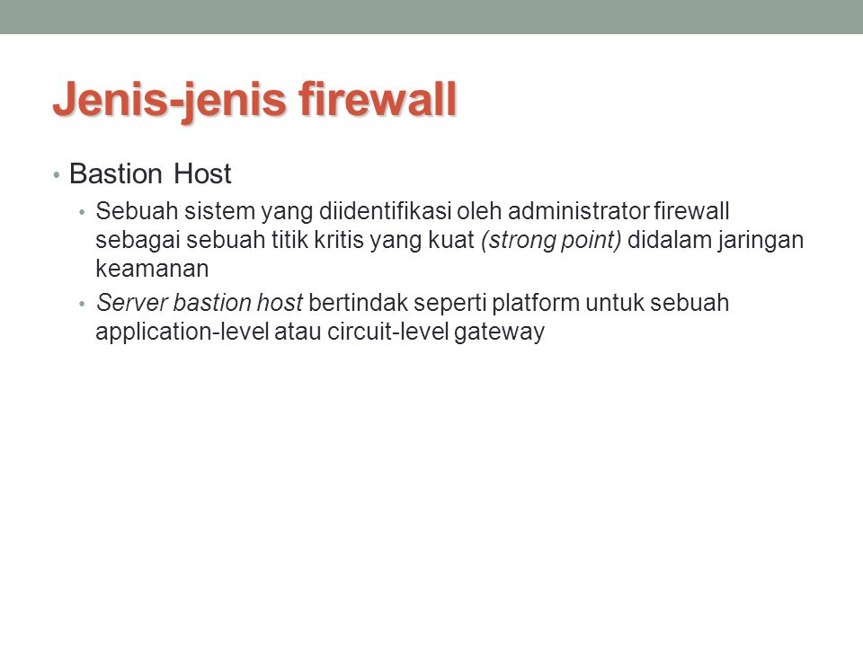 Jenis-jenis firewall Bastion Host