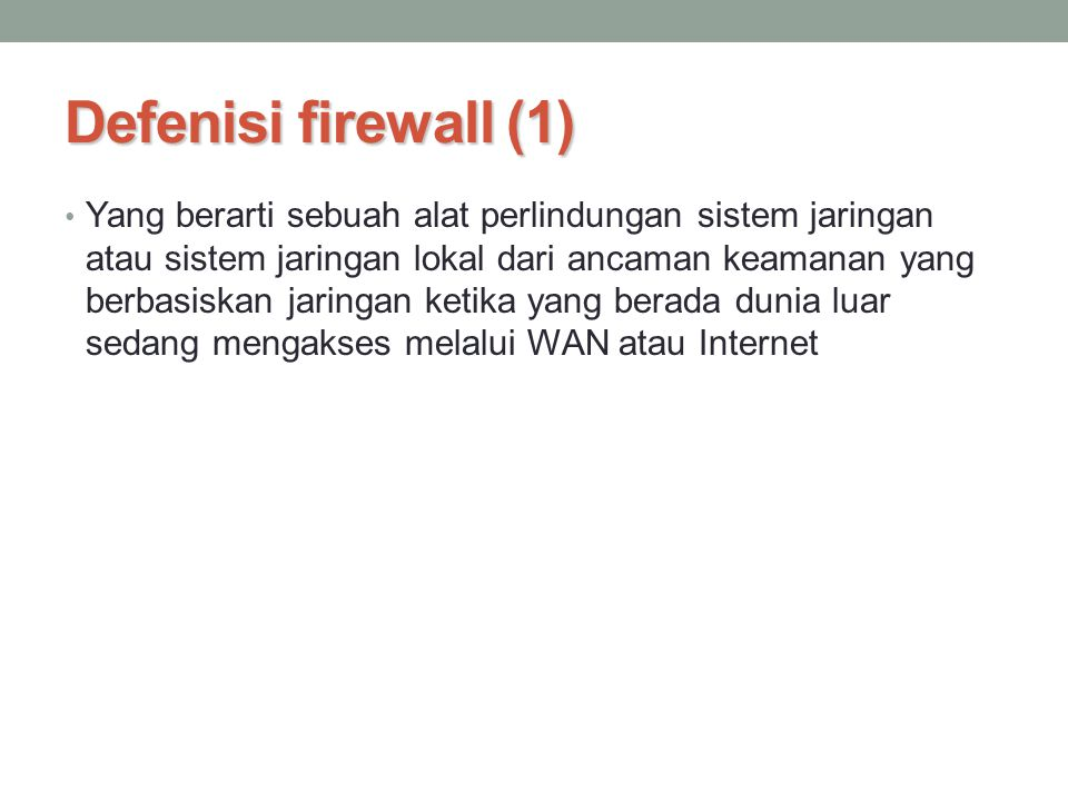 Defenisi firewall (1)