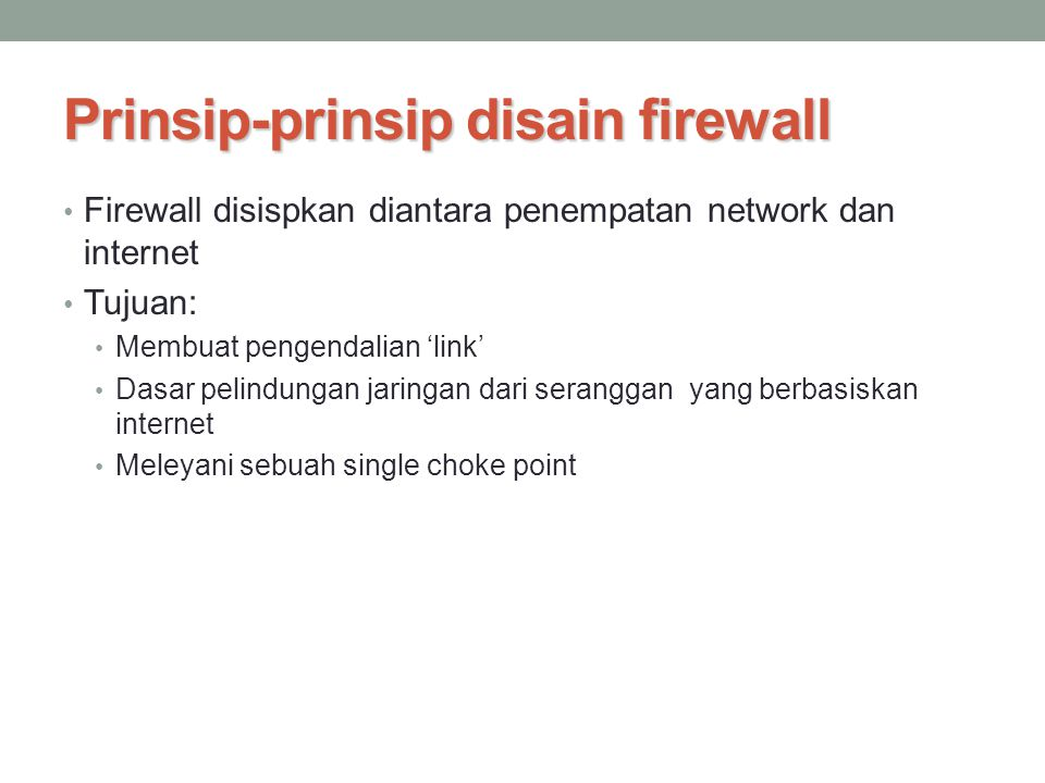Prinsip-prinsip disain firewall