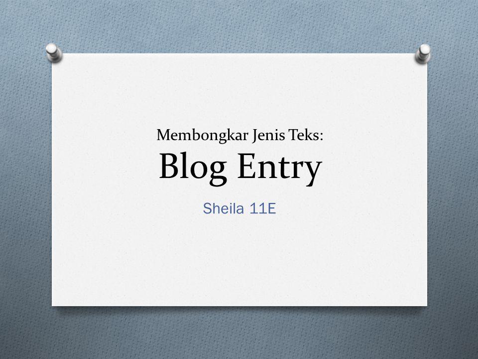 Membongkar Jenis Teks: Blog Entry