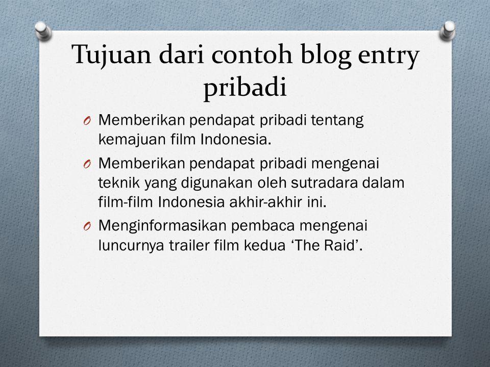Tujuan dari contoh blog entry pribadi