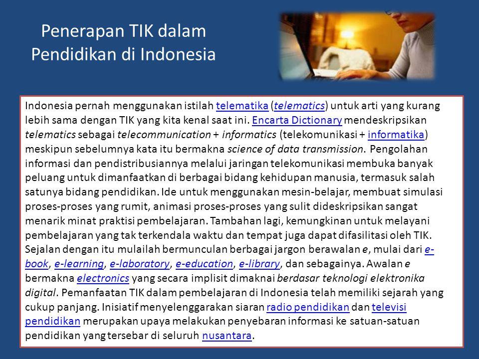 Penerapan TIK dalam Pendidikan di Indonesia