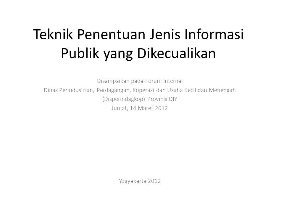 Teknik Penentuan Jenis Informasi Publik yang Dikecualikan
