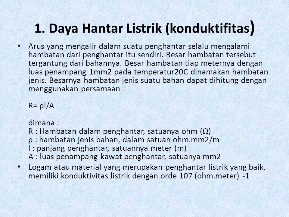 1. Daya Hantar Listrik (konduktifitas)