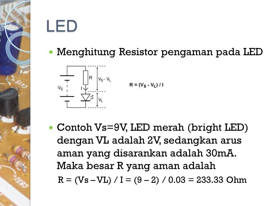 LED Menghitung Resistor pengaman pada LED