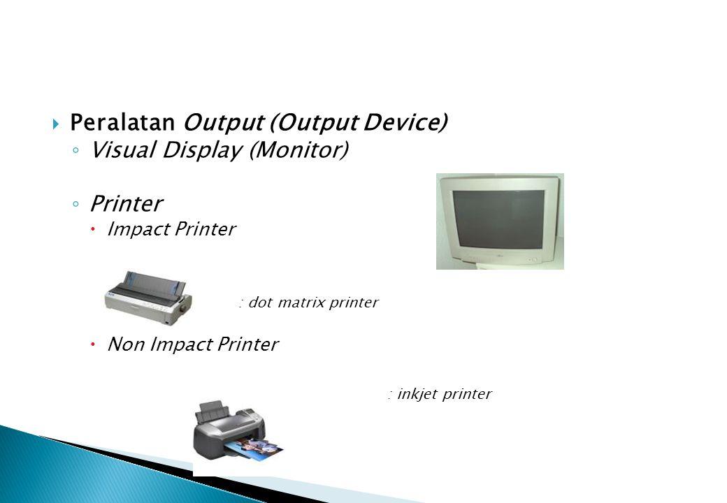 Peralatan Output (Output Device)