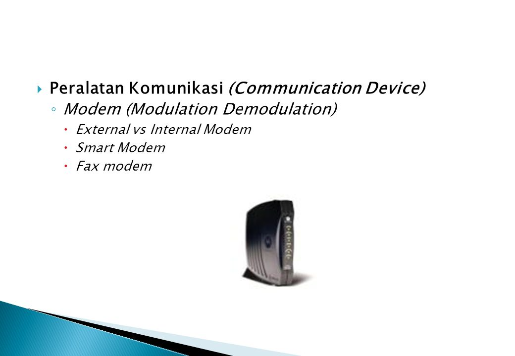 Peralatan Komunikasi (Communication Device)