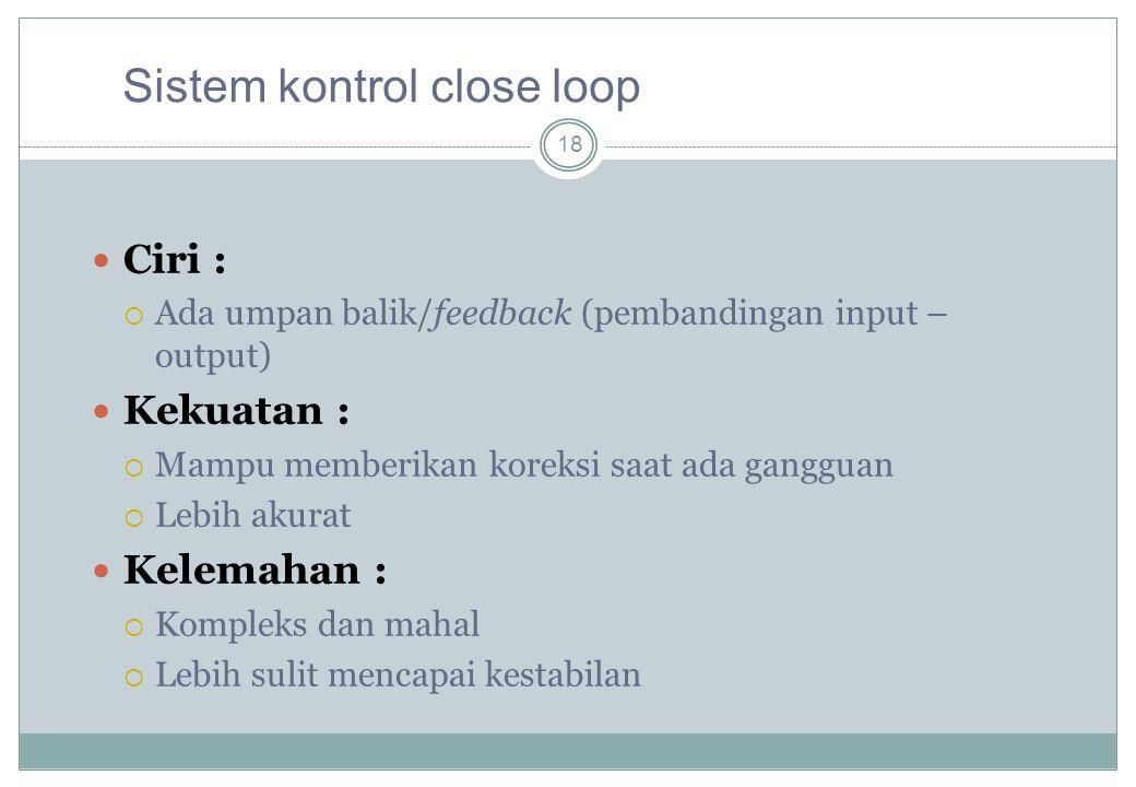 Sistem kontrol close loop
