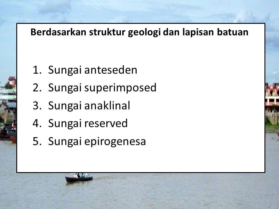 Berdasarkan struktur geologi dan lapisan batuan