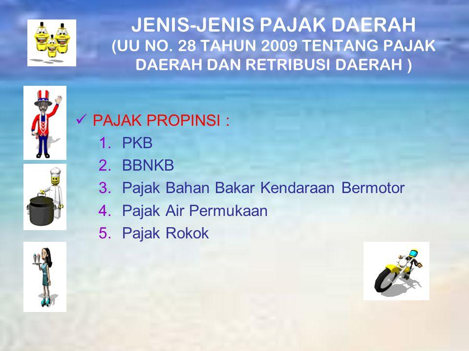 JENIS-JENIS PAJAK DAERAH (UU NO