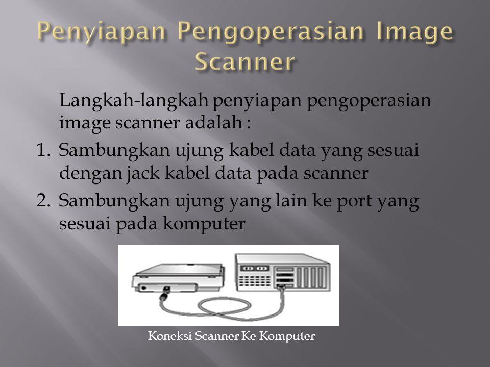 Penyiapan Pengoperasian Image Scanner