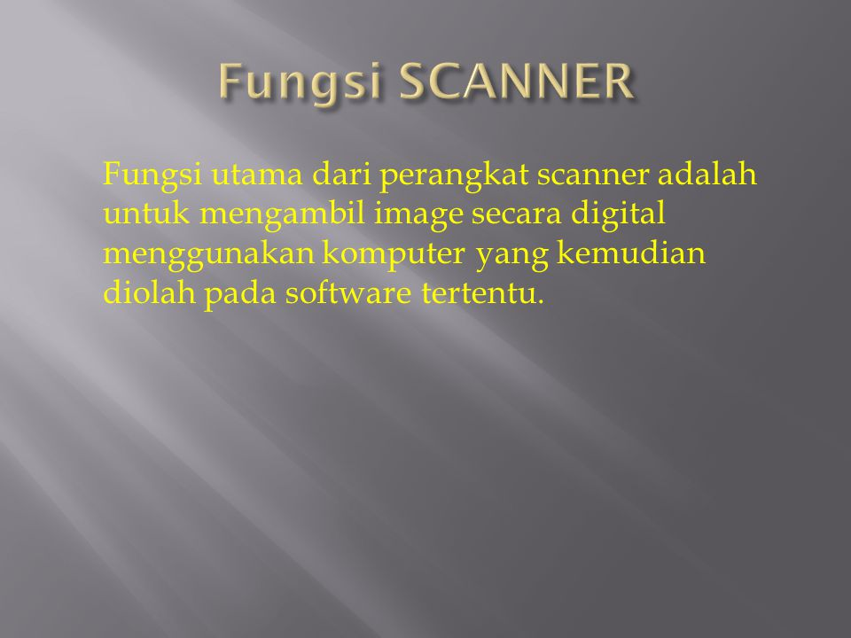 Fungsi SCANNER