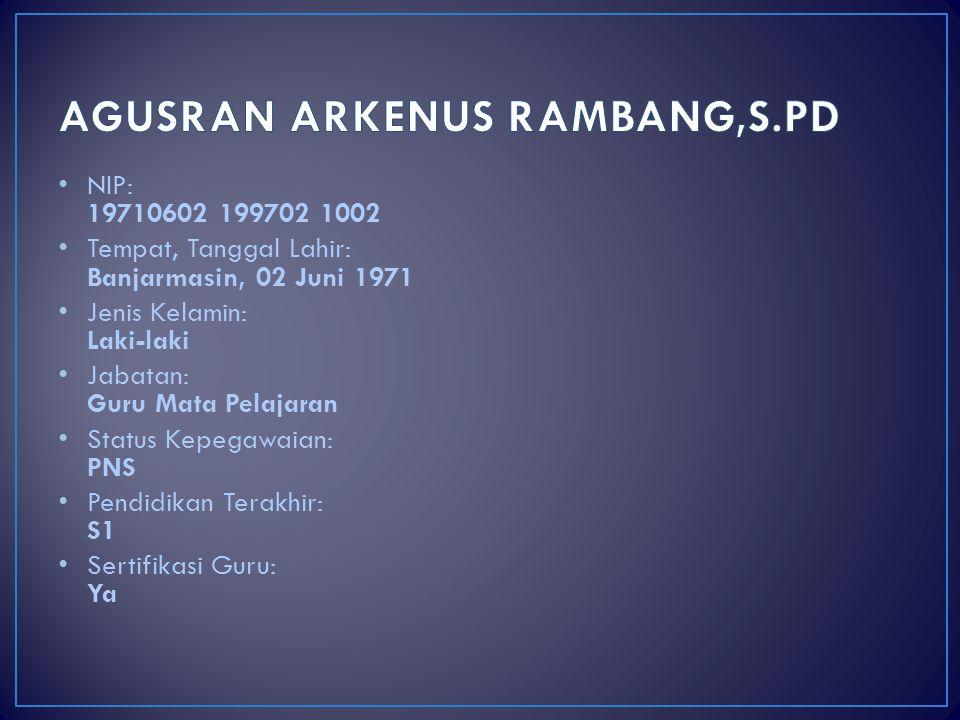 AGUSRAN ARKENUS RAMBANG,S.PD