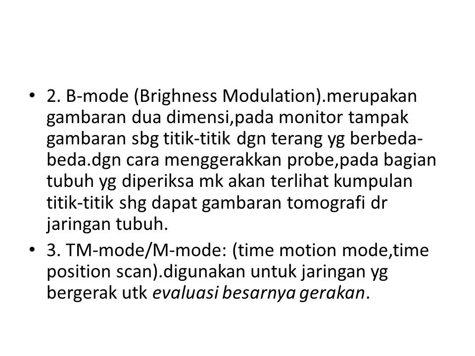 2. B-mode (Brighness Modulation)