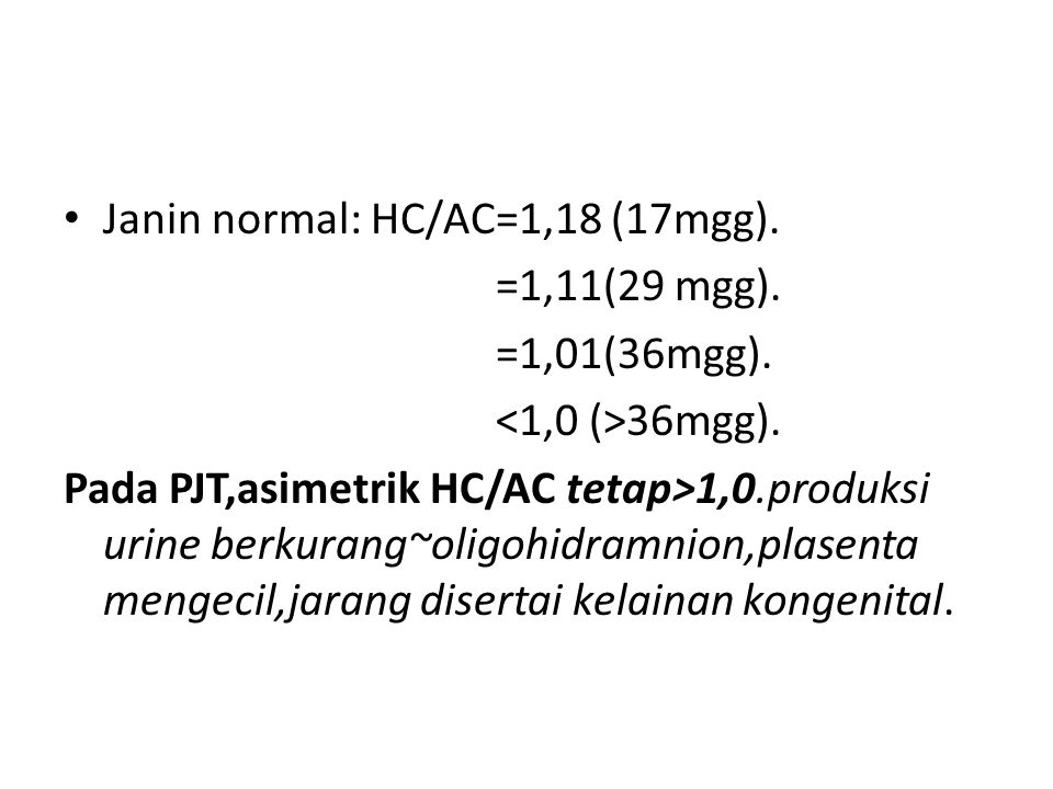 Janin normal: HC/AC=1,18 (17mgg).