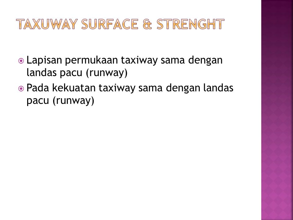 Taxuway Surface & Strenght