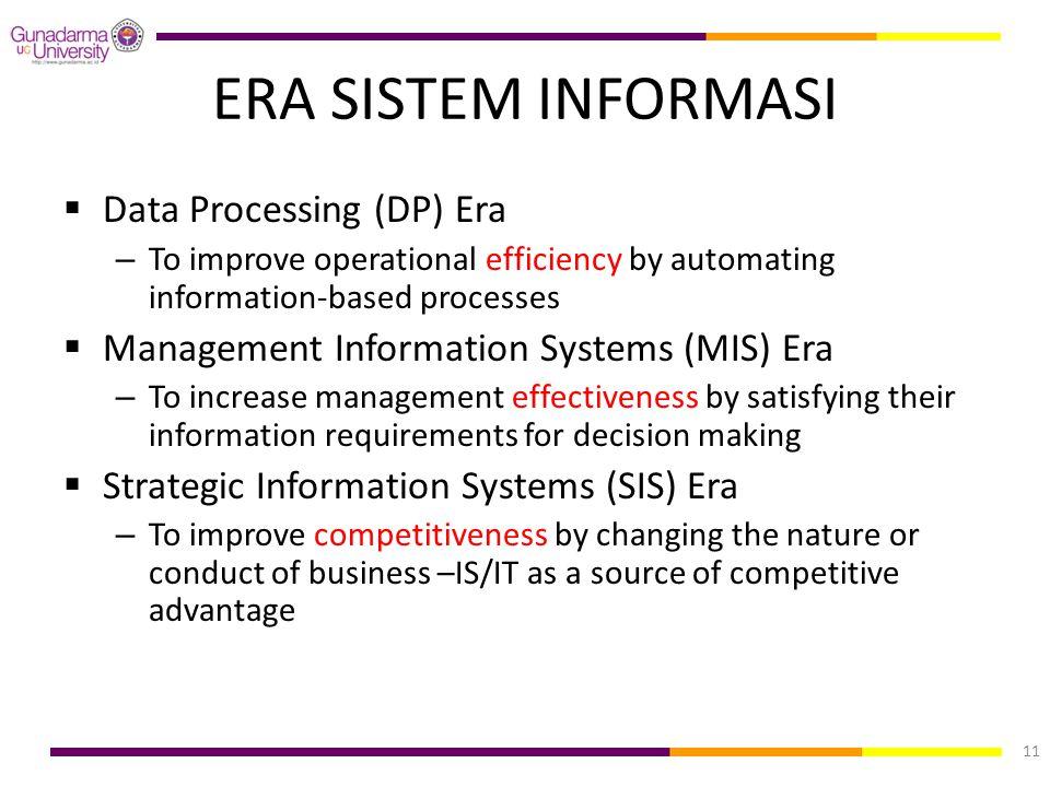 ERA SISTEM INFORMASI Data Processing (DP) Era