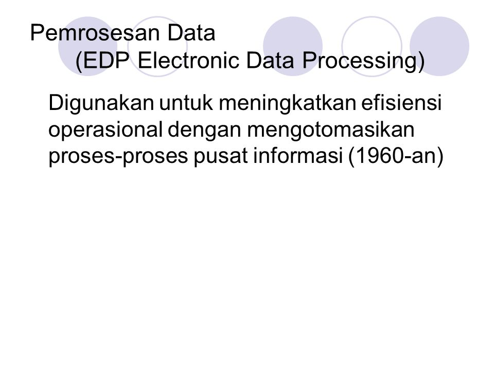 Pemrosesan Data (EDP Electronic Data Processing)