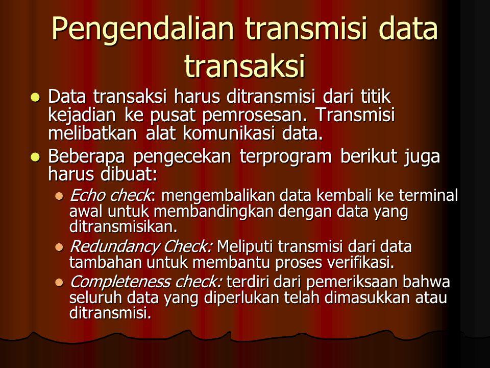 Pengendalian transmisi data transaksi