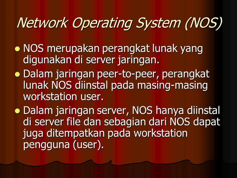 Network Operating System (NOS)