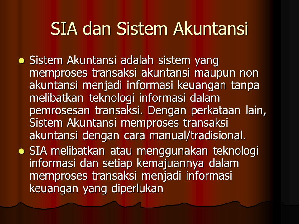 SIA dan Sistem Akuntansi