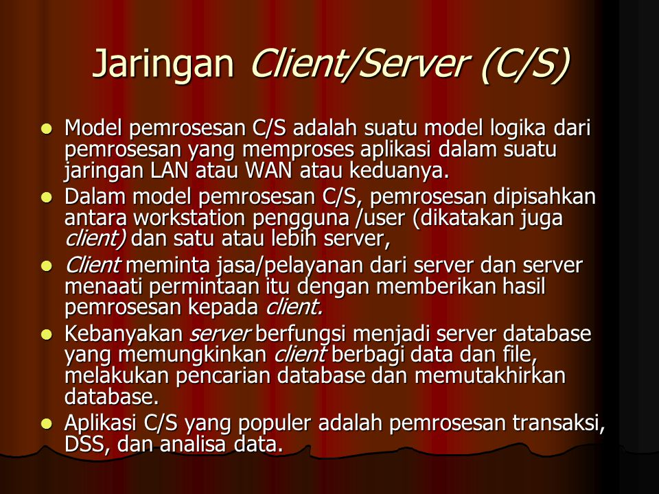 Jaringan Client/Server (C/S)