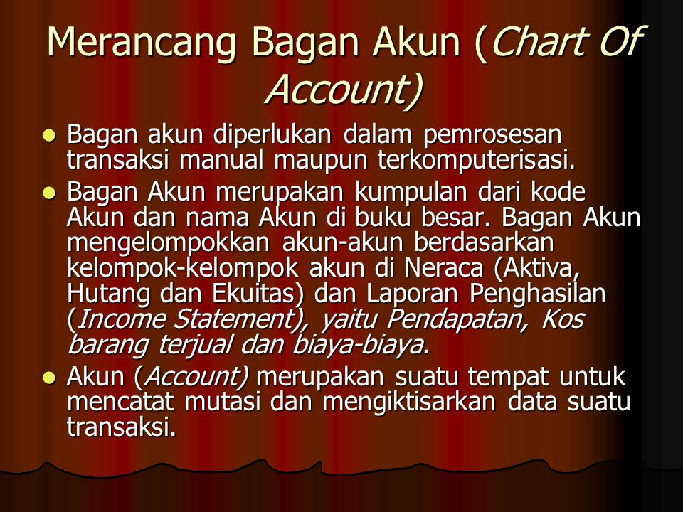 Merancang Bagan Akun (Chart Of Account)