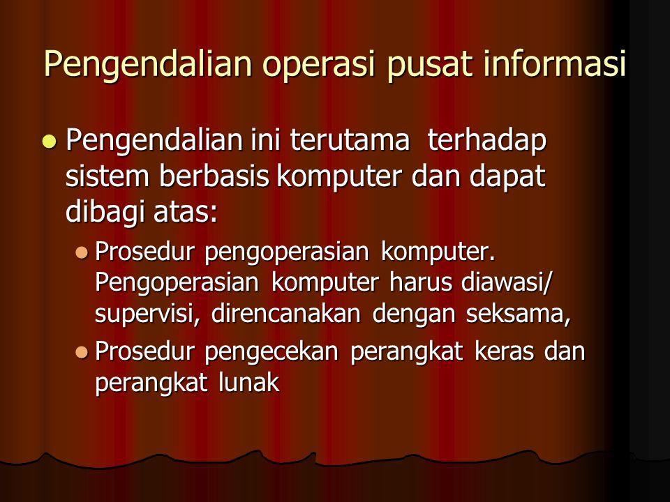 Pengendalian operasi pusat informasi