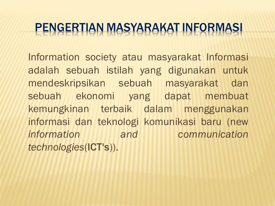 Pengertian Masyarakat Informasi