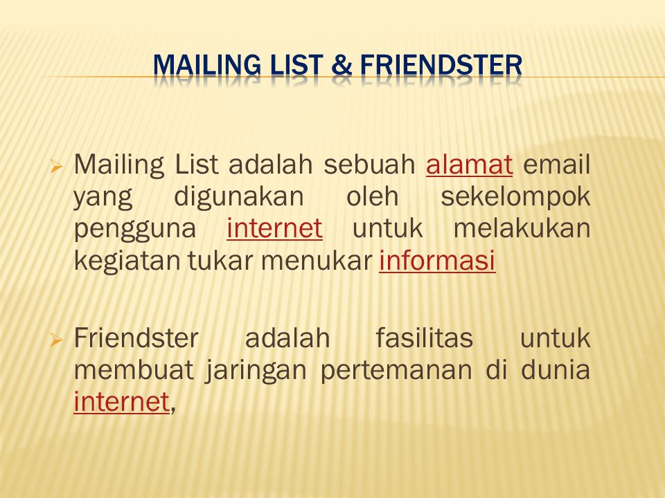 Mailing List & FRiendster