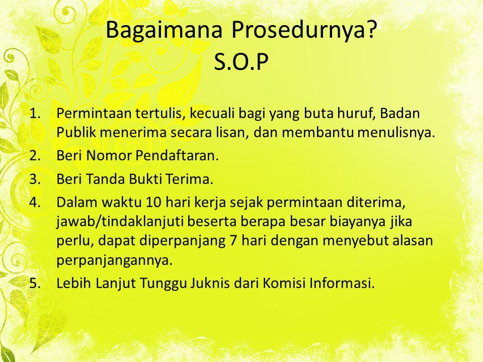 Bagaimana Prosedurnya S.O.P
