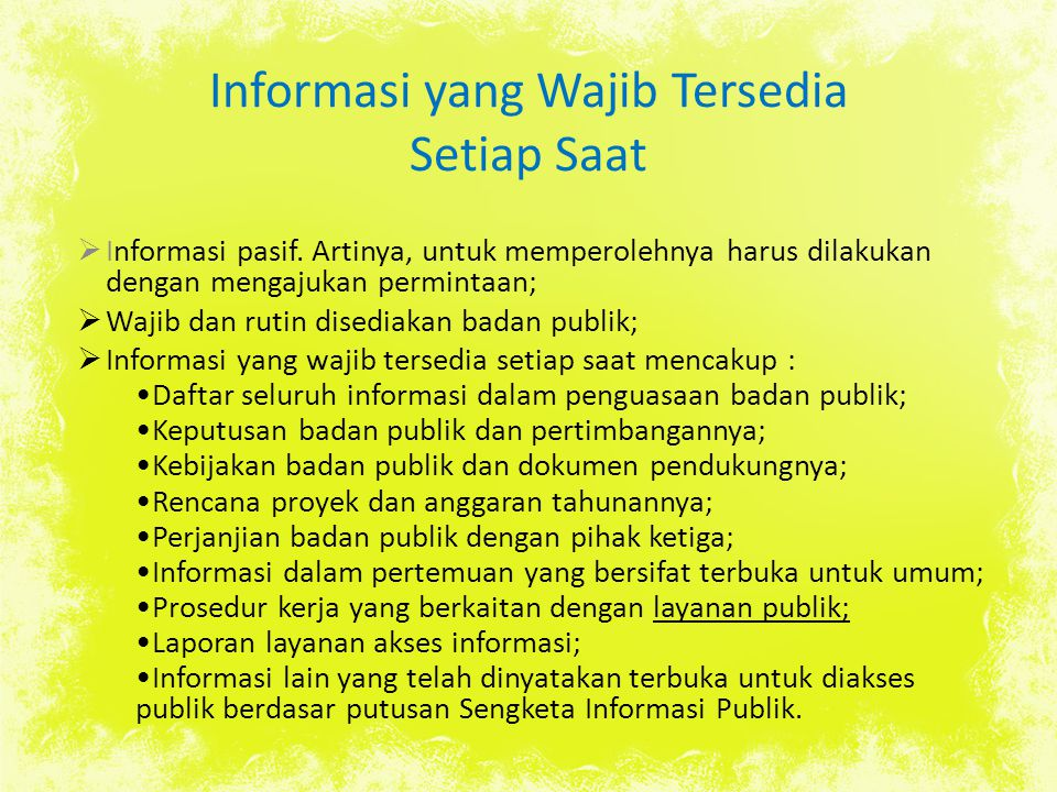 Informasi yang Wajib Tersedia Setiap Saat
