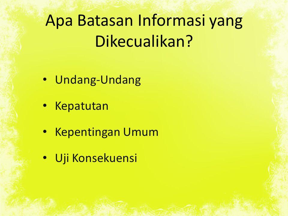 Apa Batasan Informasi yang Dikecualikan