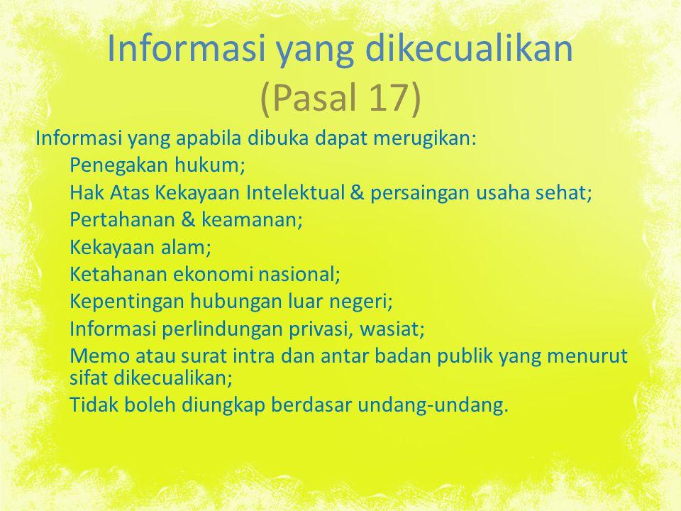 Informasi yang dikecualikan (Pasal 17)