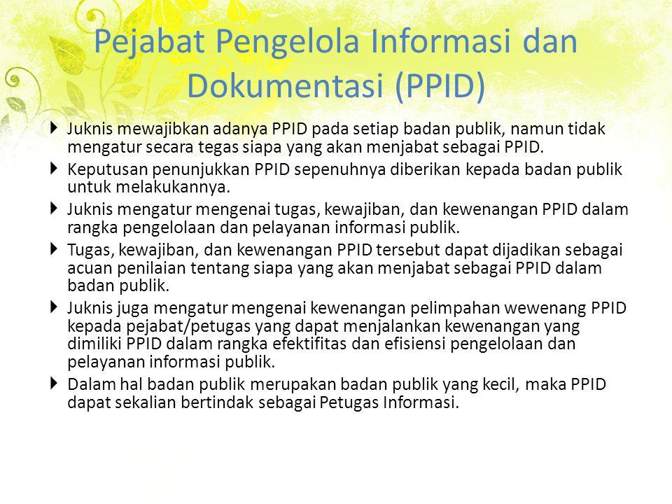 Pejabat Pengelola Informasi dan Dokumentasi (PPID)