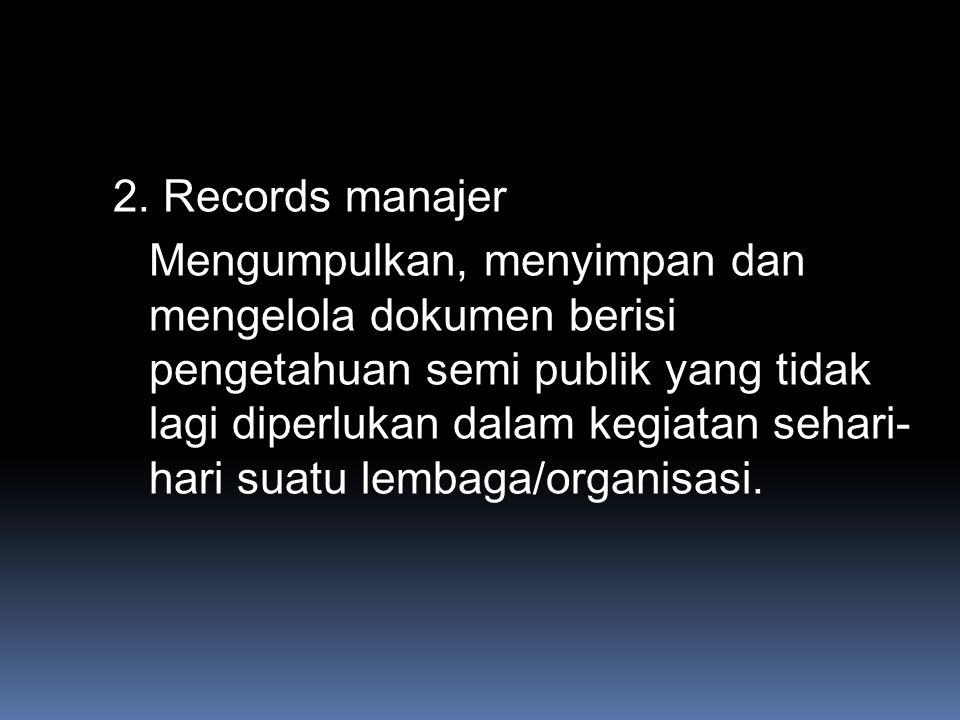 2. Records manajer