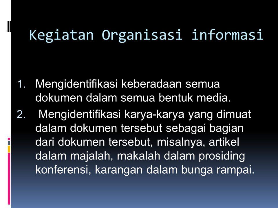 Kegiatan Organisasi informasi
