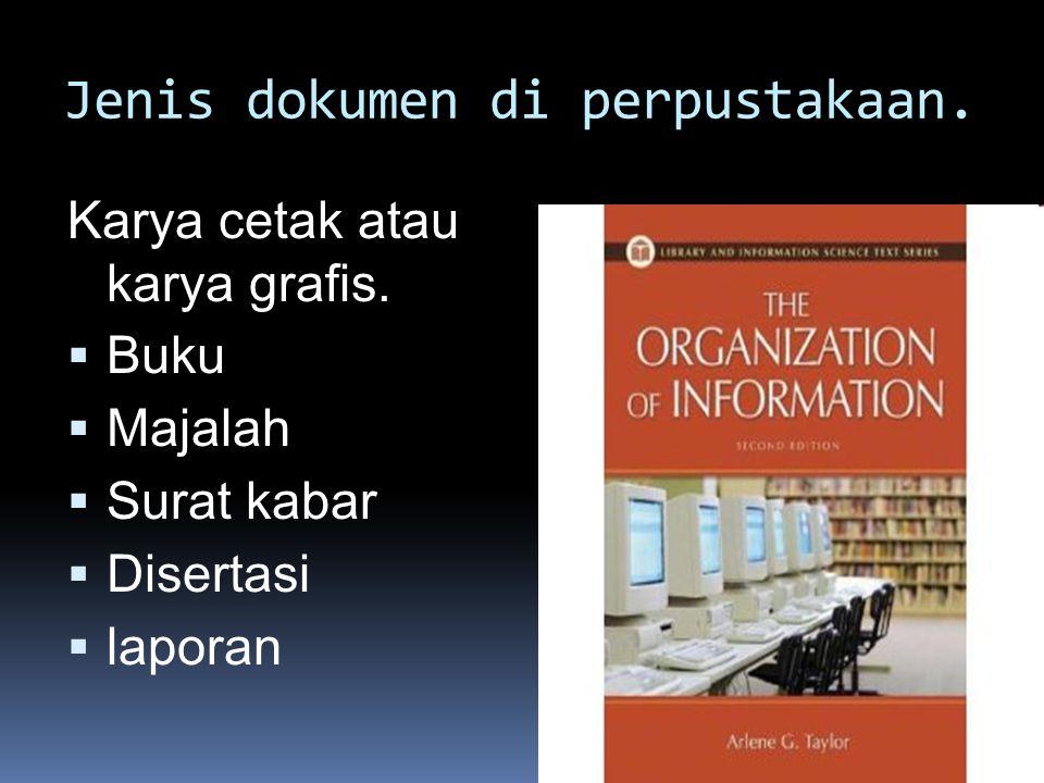 Jenis dokumen di perpustakaan.