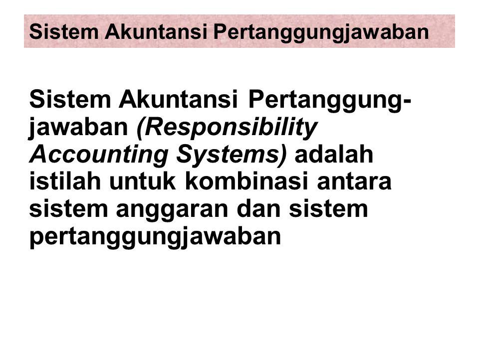 Sistem Akuntansi Pertanggungjawaban
