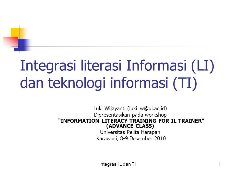 Integrasi literasi Informasi (LI) dan teknologi informasi (TI)