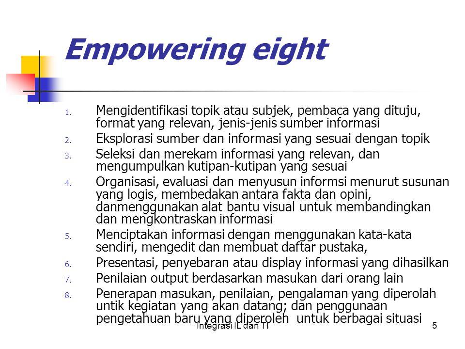 Empowering eight Mengidentifikasi topik atau subjek, pembaca yang dituju, format yang relevan, jenis-jenis sumber informasi.