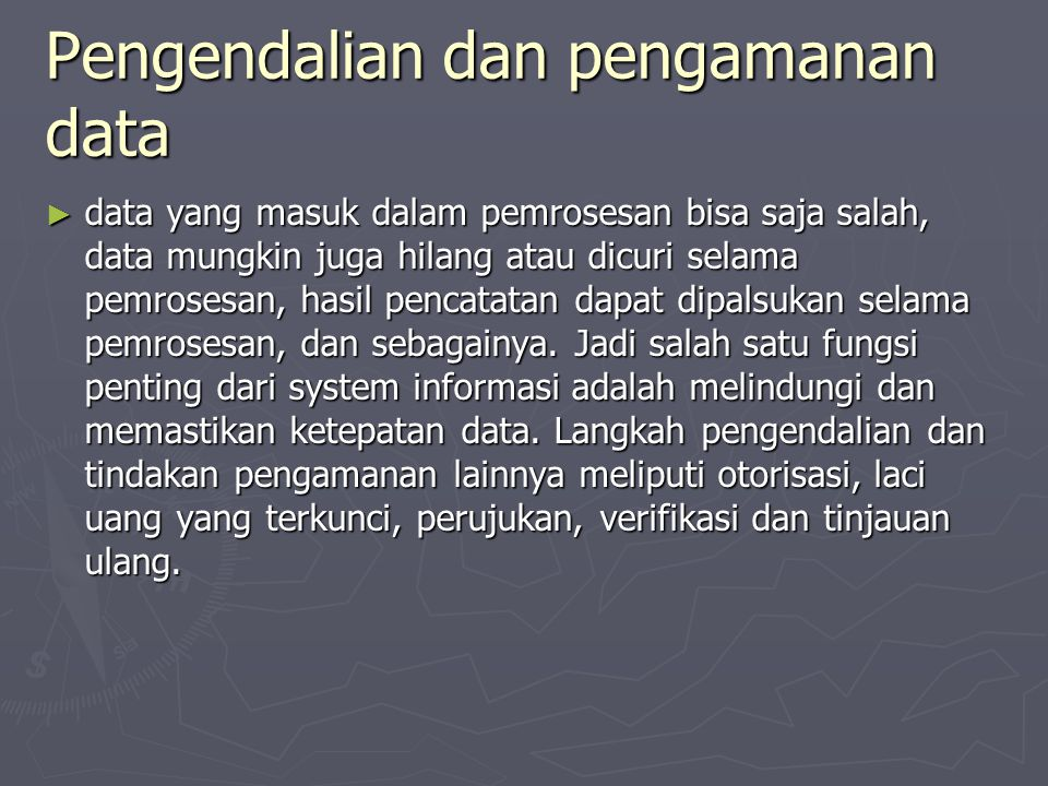 Pengendalian dan pengamanan data