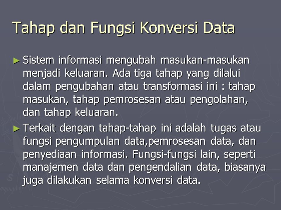 Tahap dan Fungsi Konversi Data