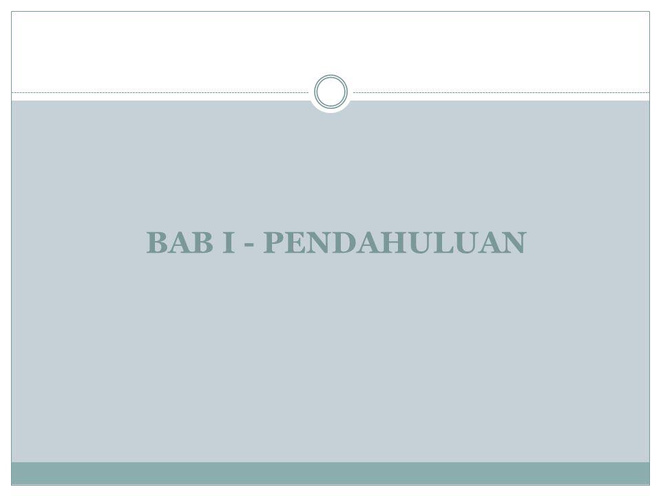 BAB I - PENDAHULUAN