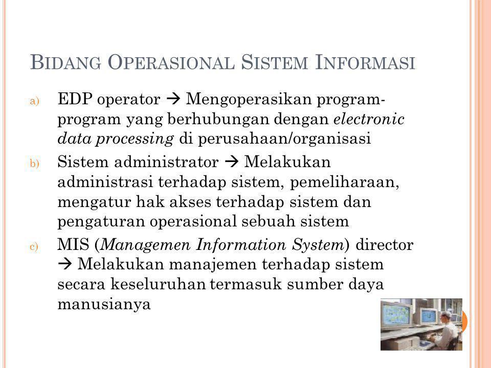 Bidang Operasional Sistem Informasi