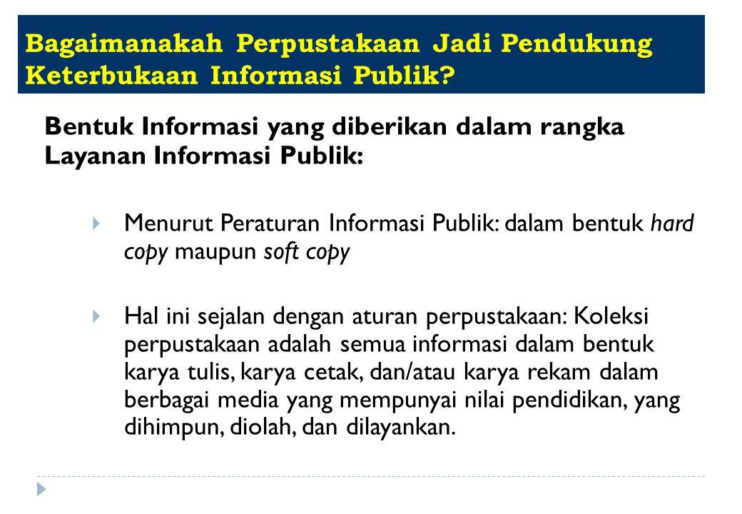 Bagaimanakah Perpustakaan Jadi Pendukung Keterbukaan Informasi Publik