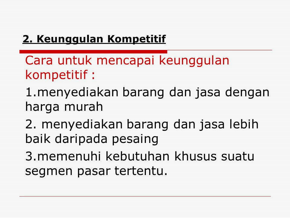 2. Keunggulan Kompetitif