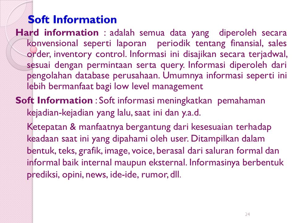 Soft Information