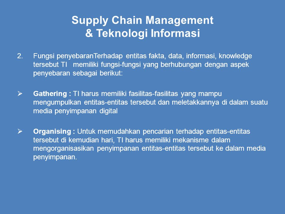 Supply Chain Management & Teknologi Informasi