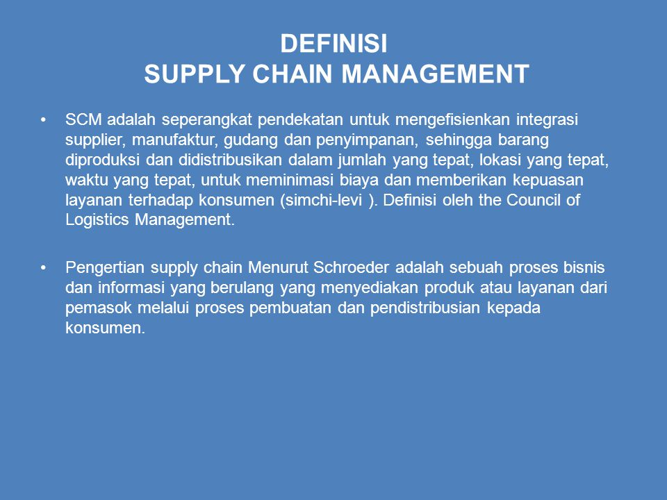 DEFINISI SUPPLY CHAIN MANAGEMENT